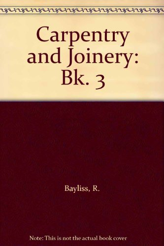 9780748703388: Carpentry and Joinery: Bk. 3