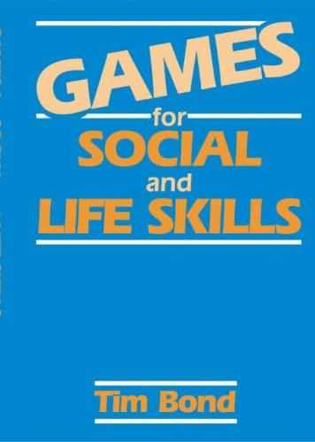 9780748703395: Games for Social and Life Skills(USA) - Ninth Edition
