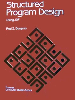 9780748703609: Structured Programme Design Using Jackson Structured Programming