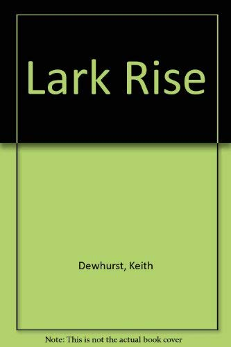 9780748703753: Lark Rise