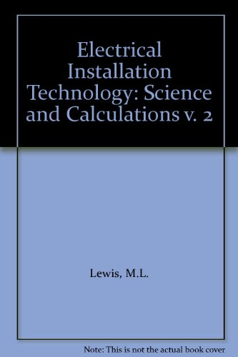 9780748703784: Electrical Installation Technology: Science and Calculations v. 2