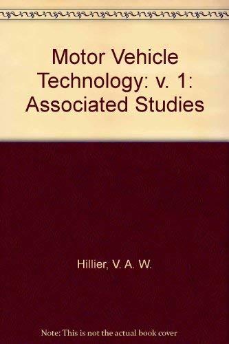 9780748703838: Motor Vehicle Technology: v. 1: Associated Studies