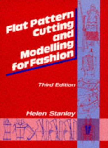 9780748704279: Flat Pattern Cutting and Modelling for Fashion