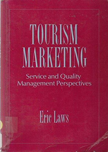 Tourism Marketing: Service and Quality Management Perspectives: Laws, Eric