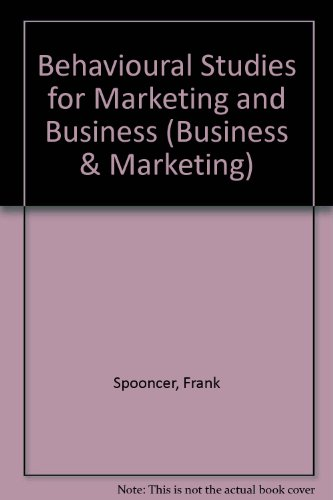 9780748710591: Behavioural Studies for Marketing and Business (Business & Marketing)