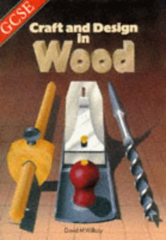 9780748710669: GCSE Craft and Design in Wood