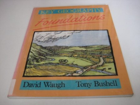 9780748711000: Key Geography: Foundations
