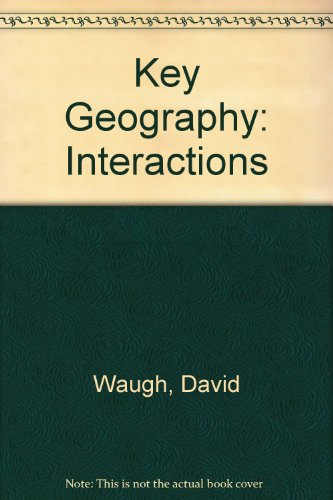 9780748711055: Key Geography: Interactions