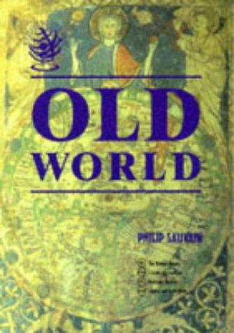 Exploring the Past: Old World Bk. 1: Philip Sauvain