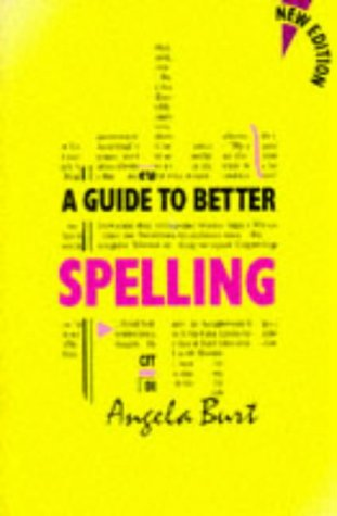 9780748712342: A Guide to Better Spelling New Edition