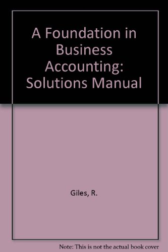 9780748713424: A Foundation in Business Accounting: Solutions Manual