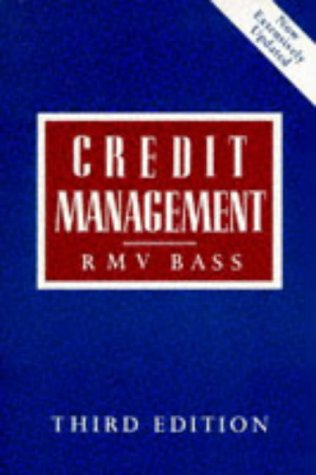 9780748713745: Credit Management: How to Manage Credit Effectively and Make a Real Contribution to Profits