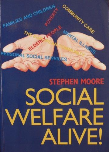 Social Welfare Alive: Moore, Stephen