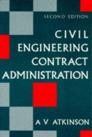 9780748715213: Civil Engineering Contract Administration