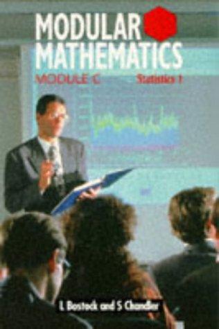 9780748715534: Modular Mathematics: Statistics 1 Module C (Heinemann Modular Mathematics)