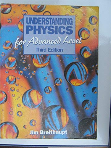9780748715794: Understanding Physics for Advanced Level