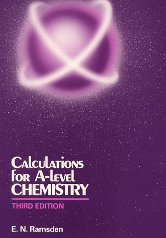 9780748715947: Calculations for A-level Chemistry
