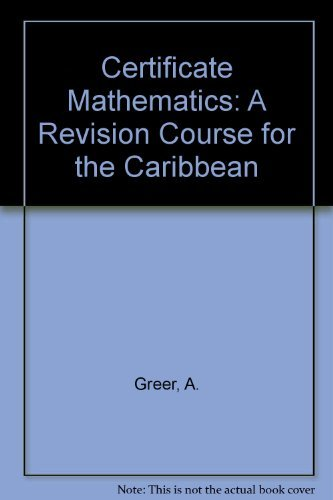 Certificate Mathematics : A Revision Course for: Greer, A.; Layne,