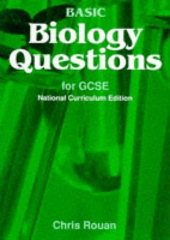 9780748717262: Basic Biology Questions for GCSE: National Curriculum Edition