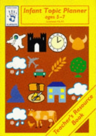 9780748717484: Infant Topic Planner: Teacher's Resource Book (Blueprints)