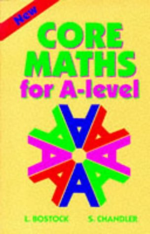 9780748717798: Core Maths for 'A' Level