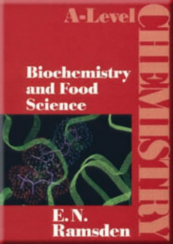 9780748718061: Biochemistry and Food Science (A-Level Chemistry)