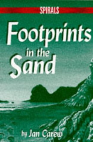 Footprints in the Sand (Spirals) (074871880X) by Jan Carew