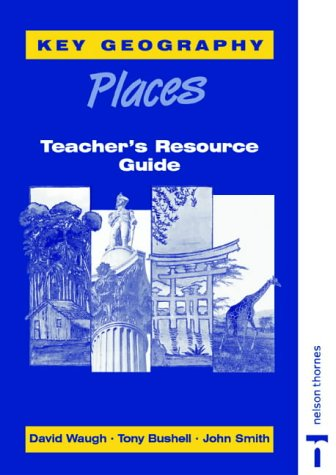 9780748719433: Key Geography: Places: Places Teacher's Resource Guide
