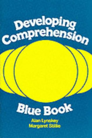 Developing Comprehension - Blue Book: Alan Lynskey, Margaret