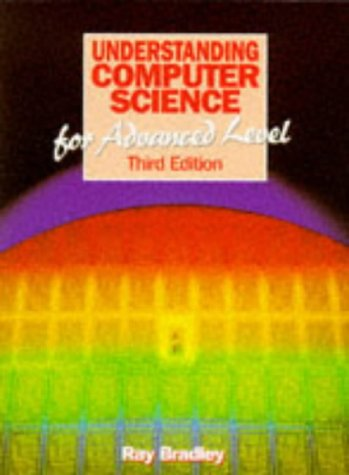 9780748719792: Understanding Computer Science for Advanced Level
