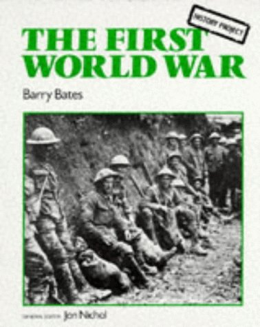 9780748719921: The First World War (History Project Series)