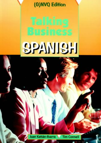 9780748721184: Talking Business - Spanish (G)NVQ Edition: Course Book