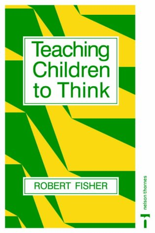 9780748722358: Teaching Children to Think