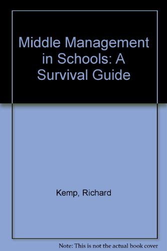 9780748722365: Middle Management in Schools: A Survival Guide