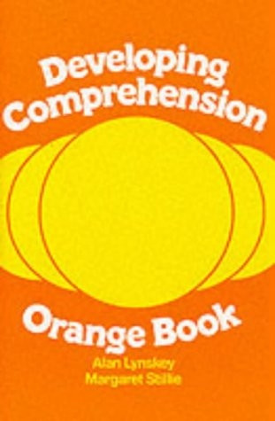 Developing Comprehension: Orange Book: Lynskey, Alan, Stillie,