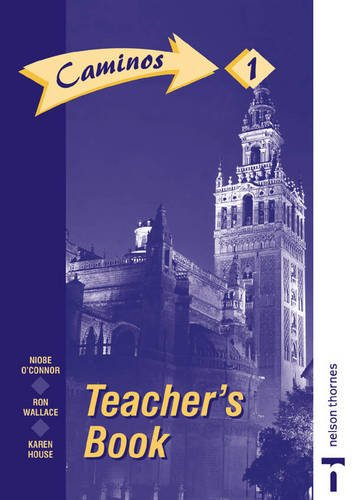 9780748722877: Caminos: Teacher's Book Stage 1