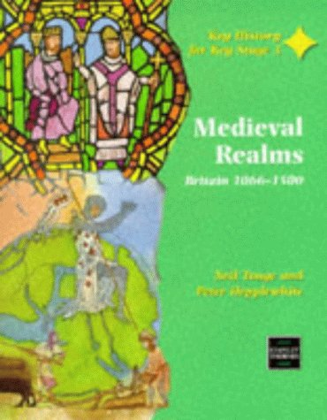 9780748724253: Medieval Realms Britain 1066-1500: Teachers' Guide (Key History for Key Stage 3)