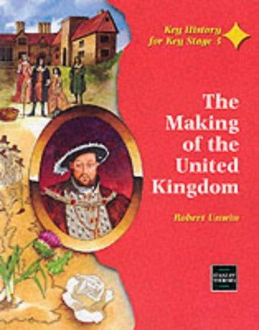 The Making of the United Kingdom (Key: Unwin, Robert