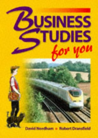 Business Studies for You (0748724907) by David Needham; Robert Dransfield