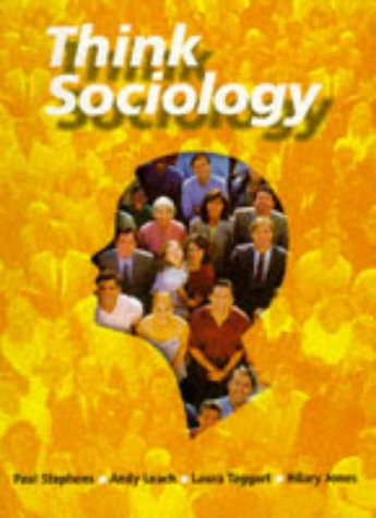 9780748725632: Think Sociology