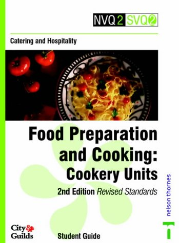 Catering and Hospitality: Cookery Units: Food Preparation: Pam Rabone, David
