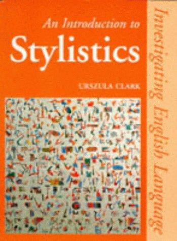9780748725793: An Introduction to Stylistics (Investigating English Language)