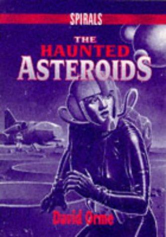 9780748725892: The Haunted Asteroids (Spirals)