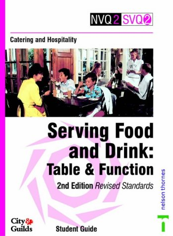 9780748725915: Catering and Hospitality: Student Guide: Serving Food and Drink - Table and Function (NVQ2 SVQ2 Catering & Hospitality)