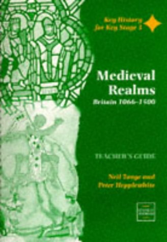 9780748726042: Medieval Realms: Teacher's Guide (Key History for Key Stage 3)