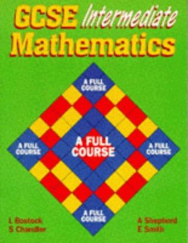 9780748726486: GCSE Intermediate Mathematics - A Full Course