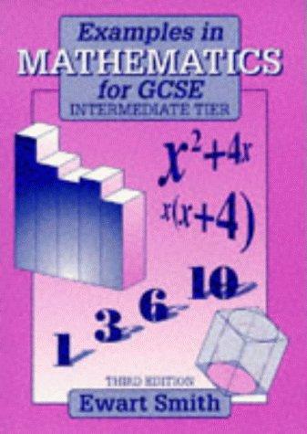 9780748727650: Examples in Mathematics for GCSE: Intermediate Level