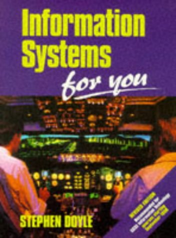 Information Systems for You: Doyle, Stephen