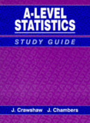 9780748729975: A Concise Course in Advanced Level Statistics: Study Guide to 3r.e
