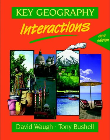 9780748730308: Key Geography: Interactions